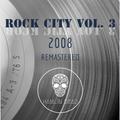 Rock City vol.03 (2008) (Remastered)