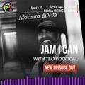 JAM I CAN Pt.06 - S.12 / Speciale: Aforisma di Vita con Luca Bergonzini