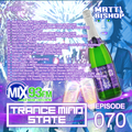 Trance Mind State Episode 070 - T1969