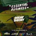 Deejay Theory: Essential Business (Hosted by Blakkamoore)