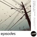 EPISODES w/ Ike Release on Newtown Radio EP02 Feb 05 19