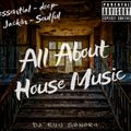 All About House Music