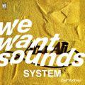 Wewantsounds System #23 03-26-2019