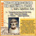 "Va ofer mari oameni de cultura ai literaturii antice ""HOMER""   teatru radiofonic full"