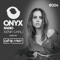 Xenia Ghali - Onyx Radio 004 Chris River Guest Mix