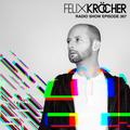 Felix Kröcher Radioshow 367 | Felix Kröcher