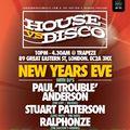 Paul 'Trouble' Anderson - Live @ House vs Disco, 21.11.15