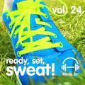 Ready, Set, Sweat! Vol. 24