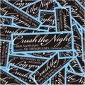 Crush the Night 2 -R&B, SLOWJAM-