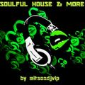 Soulful House & More December 2017 Vol 3