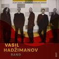 Alex Mark presents Serbian Bands: Vasil Hadžimanov Band