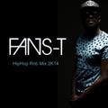 Fans-T : HipHop RnB mix 2K14