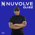 DJ EZ presents NUVOLVE radio 021