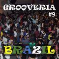 Grooveria Brazil #09 (27 february 2021) Swing Samba-Rock!!!
