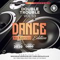 The Double Trouble Mixxtape 2020 Volume 53 Dance Ya Kanisa Edition