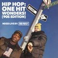 Hip Hop One Hit Wonders! (90s Edition) - Mixed Live By Rob Pursey