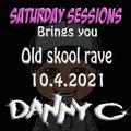 Saturday Sessions Brings you - Old Skool Hardcore - 10.4.2021