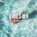 VIBES #6 *THE SUMMER EDITION* @DJARVEE