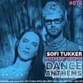 Dance Anthems #076 - [Sofi Tukker Guest Mix] - 18th September 2021