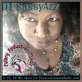 DJ SassyAzz ~ Sultry Seduction Mixes ~ 3-28-19 Mix Show for TheSessionWorldWide.com