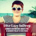 Dive Lazy InDeep By DJ Chris Prado