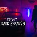 [BreakBeat] Dark Breaks Vol 3 by Kyomi