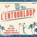 L'Entourloop MixTape