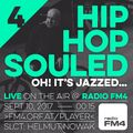 FM4 Radioshow: HIP HOP SOULED 4 (Oh! It's jazzed...)