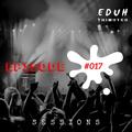 Eduh Thimoteo Sessions Episode #017