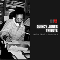 Teddy Douglas - Quincy Jones tribute / Mi-Soul Radio / Wed 7pm - 9pm / 31-03-2021
