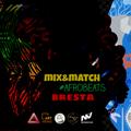 Bresta /Mix&Match #Afrobeats