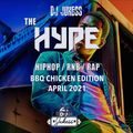 #TheHype21 - Live Clubhouse Set - BBQ Chicken Edition - April '21 - @DJ_Jukess