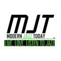 Modern Jazz Today - Episode #240 - The Week of September 7, 2020