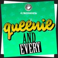 """QUEENIE'S """"AND EVERY"""" DJ MIX FEB 2013"""