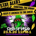 NSB Radio - Shed of Dread Volume 39 Lockdown 05 Blatant, Disciples Sounds, Challi-Source (outdoor)