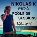 Nikolas K presents Poolside Sessions Volume 4