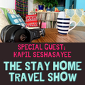 The Stay Home Travel Show: Episode 2: 23 Jan 2021 with Kapil Seshasayee