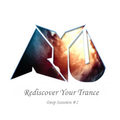 RYU's Rediscover Your Trance Mix Deep Session Vol.2