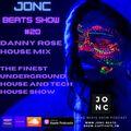 JonC Beats Show #20 - Danny Rose Underground House Mix