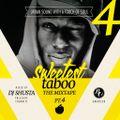 DJ Shusta - Sweetest Taboo Mixtape 4