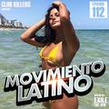 Movimiento Latino #112 - DJ CAMZ (Reggaeton Party MIx)