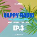 HAPPY RADIO EP.3