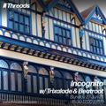 Incognito w/ Trixalade & Beatroot 27-Jun-2021
