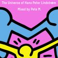 The Universe of Hans-Peter Lindstrøm. Mixed by Pete M.