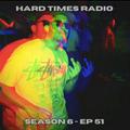 Hard Times Radio #051 - Club Edition