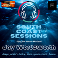 Wev Presents: South Coast Sessions L!VE - Jay Wordsworth in the mix  [02-10-2021]