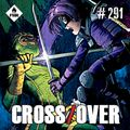 Crossover #291 - A Fake Story/Kick Ass/Lost Soldiers/Sorry to bother you/Amazonia
