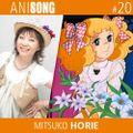 ANISONG #20 | Mitsuko Horie • 堀江美都子