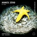 Année Zéro w/ Fanny - 6th May 2021