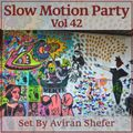 Slow Motion Party Vol 42